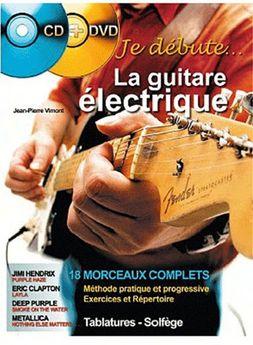 Je débute la guitare éléctrique
