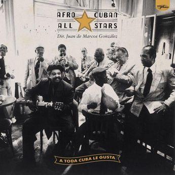 Afro Cuban All Stars - A Toda Cuba Le Gusta - Vinyle