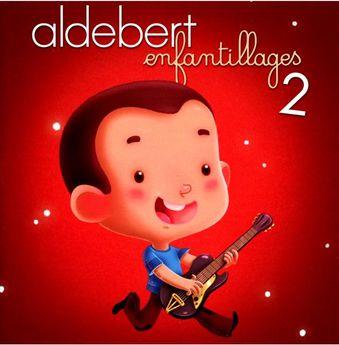 Aldebert - Enfantillages 2 / CD