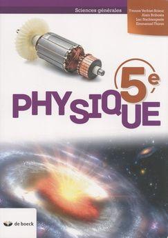 Physique 5e. Sciences générales, Edition 2018