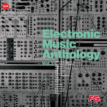 - Electronic Music Anthology By Fg Vol 2 LP